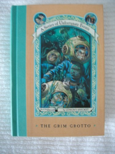 9780060742027: THE GRIM GROTTO A SERIES OF UNFORTUNATE EVENTS #11