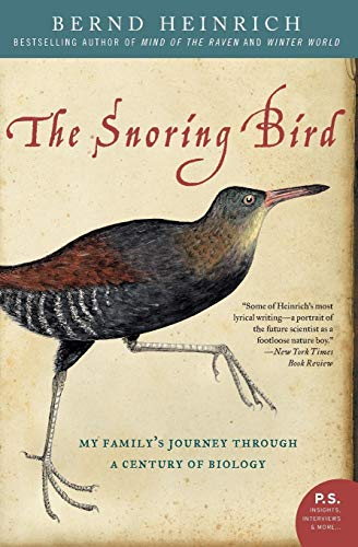 9780060742164: The Snoring Bird: My Family's Journey Through a Century of Biology