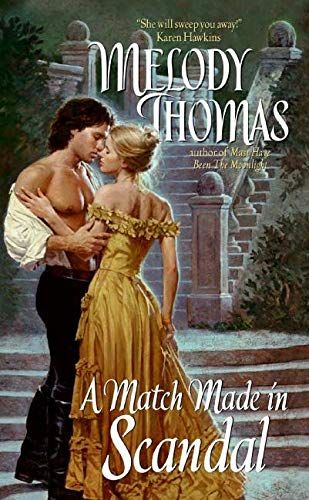 9780060742317: A Match Made in Scandal (Avon Historical Romance)