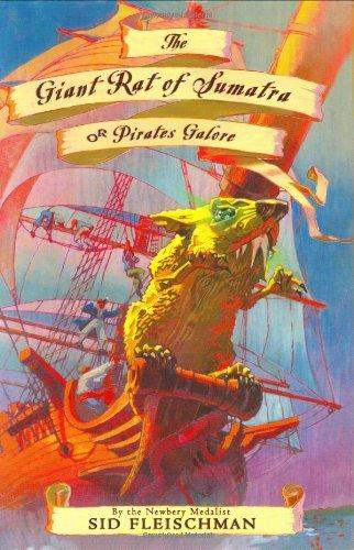 9780060742386: The Giant Rat of Sumatra: or Pirates Galore