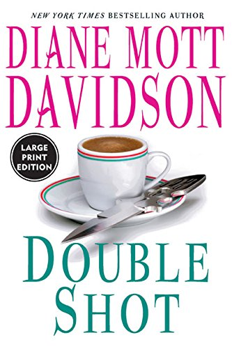 9780060742430: Double Shot (Goldy Bear Culinary Mysteries)