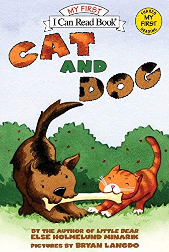 Cat and Dog (reillustrated) (My First I Can Read): Minarik, Else Holmelund