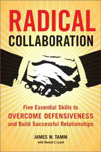 9780060742515: Radical Collaboration