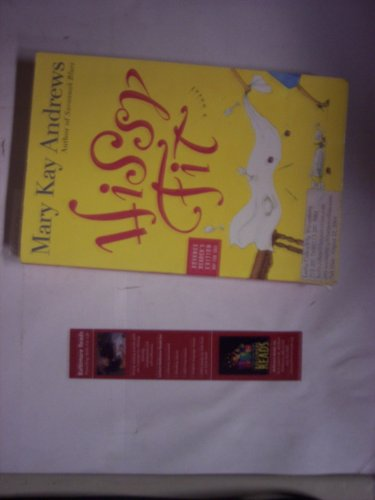 9780060742607: Hissy Fit [Paperback] by Andrews,Mary Kay