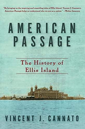 9780060742744: American Passage: The History of Ellis Island