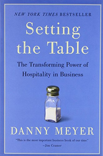 9780060742751: Setting the Table: The Transforming Power of Hospitality in Business
