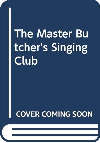 9780060743376: The Master Butchers Singing Club SP: A Novel