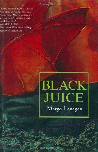 Black Juice: Lanagan, Margo