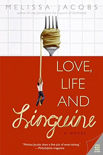 Love, Life and Linguine: Jacobs, Melissa