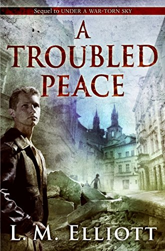 9780060744274: A Troubled Peace (Under A War-Torn Sky)