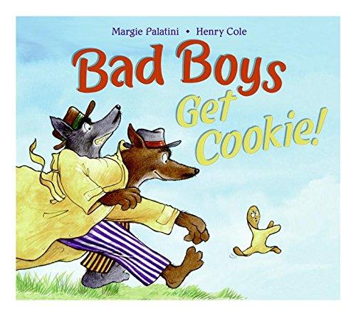 9780060744366: Bad Boys Get Cookie!