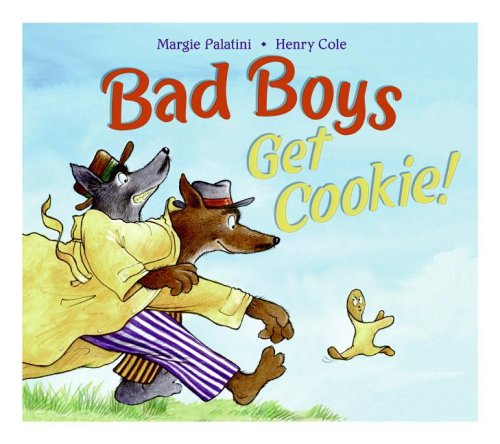 9780060744373: Bad Boys Get Cookie!