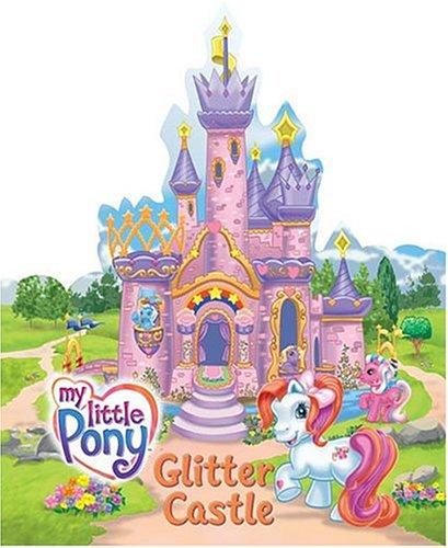 9780060744441: My Little Pony: Glitter Castle
