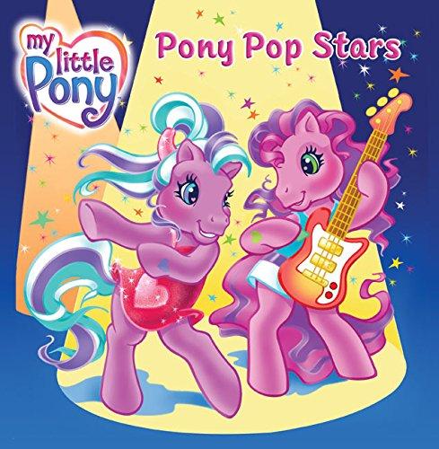 9780060744458: My Little Pony: Pony Pop Stars (My Little Pony (HarperCollins))