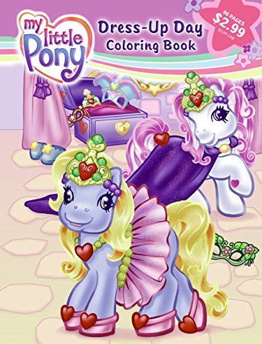 9780060744489: My Little Pony Dress-Up Day: Three-In-One