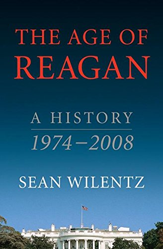 9780060744809: The Age of Reagan: A History, 1974-2008