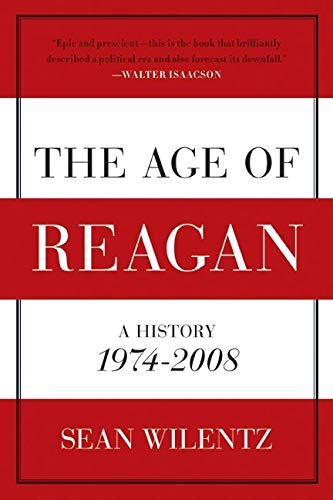 9780060744816: The Age of Reagan: A History, 1974-2008 (American History)