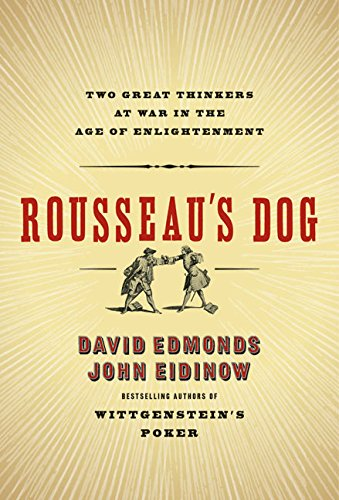 9780060744908: Rousseau's Dog: Two Great Thinkers at War in the Age of Enlightenment