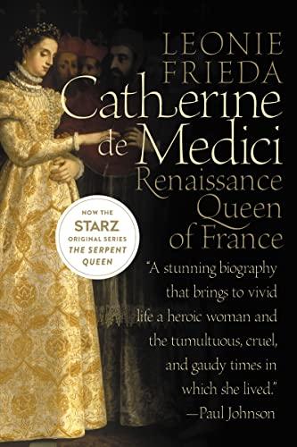9780060744939: Catherine de Medici: Renaissance Queen of France