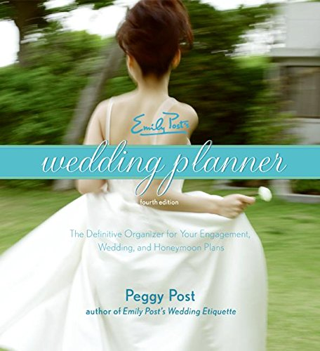 Emily Post's Wedding Planner, 4e (0060745037) by Post, Peggy