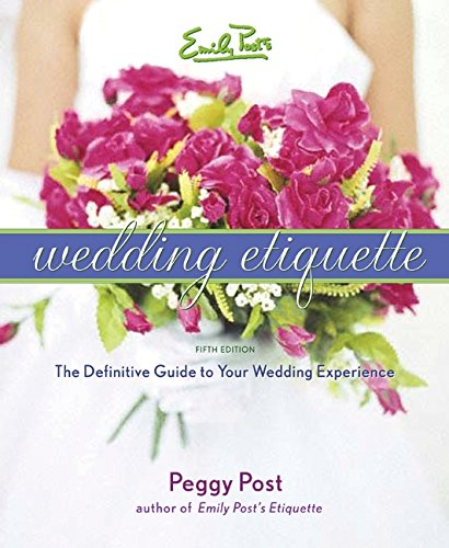 9780060745042: Emily Post's Wedding Etiquette
