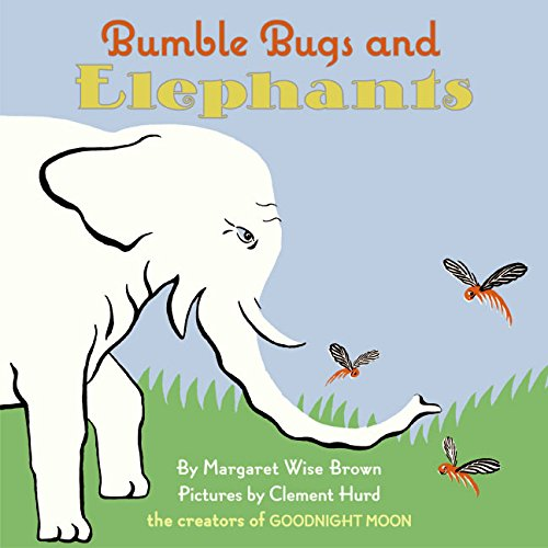 9780060745127: Bumble Bugs and Elephants: A Big and Little Book