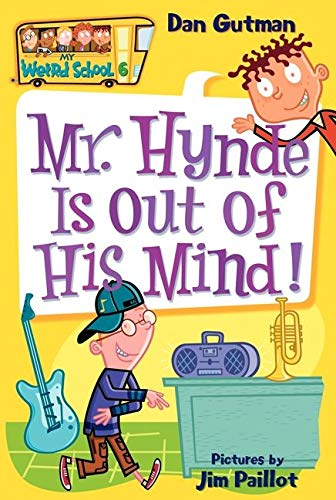 9780060745202: Mr. Hynde Is Out of His Mind! (My Weird School #6)