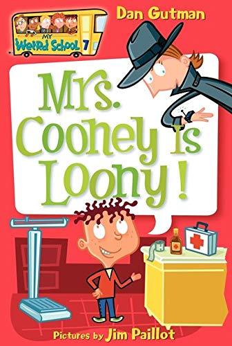 9780060745226: Mrs. Cooney Is Loony! (My Weird School)