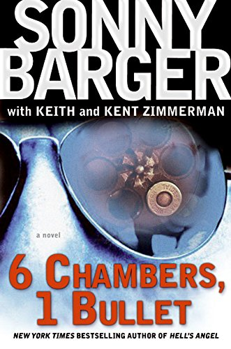 9780060745318: 6 Chambers, 1 Bullet: A Novel (Patch Kinkade)