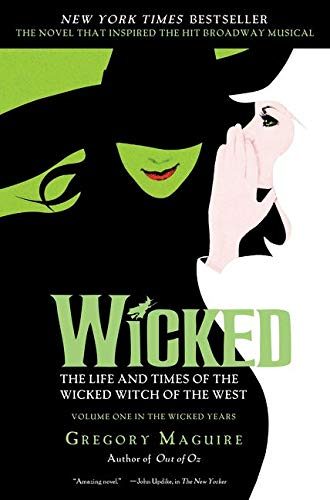 9780060745905: Wicked: The Life and Times of the Wicked Witch of the West (Wicked Years (Paperback))