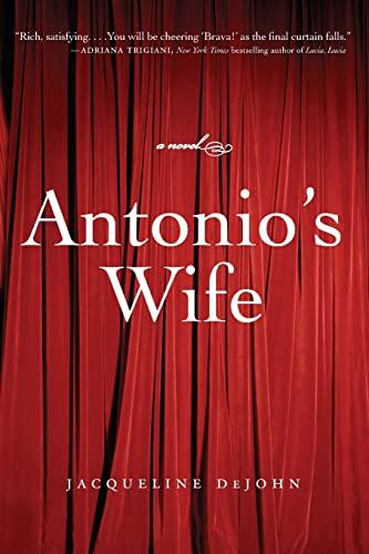 9780060745974: Antonio's Wife: A Novel