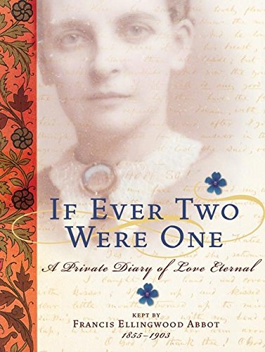 9780060745981: If Ever Two Were One: A Private Diary of Love Eternal