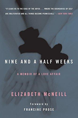 9780060746391: Nine and a Half Weeks: A Memoir of a Love Affair