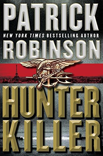 9780060746896: Hunter Killer