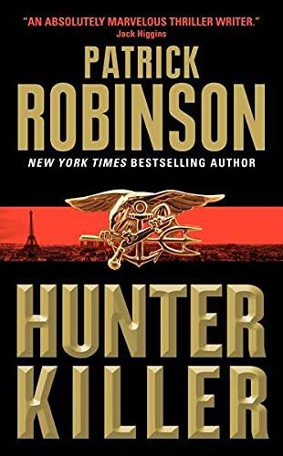 9780060746902: Hunter Killer