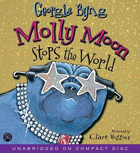 9780060747510: Molly Moon Stops the World CD