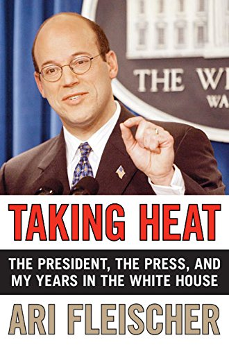 9780060747626: Taking Heat: The President, the Press, and My Years in the White House