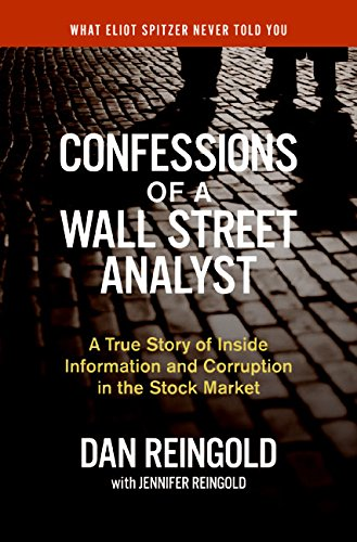 9780060747695: Confessions of a Wall Street Analyst: A True Story of Inside Information and Corruption in the Stock Market