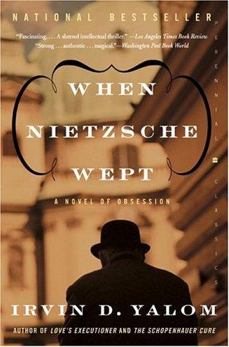 9780060748128: When Nietzsche Wept: A Novel of Obsession (Perennial Classics)