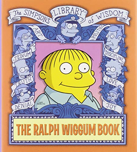 9780060748203: The Ralph Wiggum Book (Simpsons Library of Wisdom)