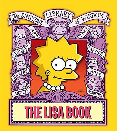9780060748234: The Lisa Book (The Simpsons Library of Wisdom)