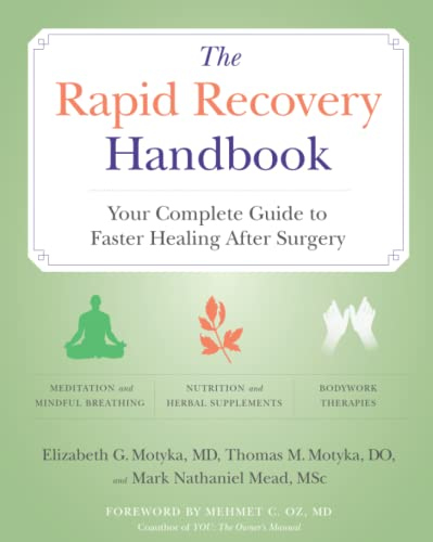 9780060748258: The Rapid Recovery Handbook: Your Complete Guide to Faster Healing After Surgery