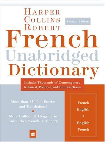 9780060748937: HarperCollins Robert French Unabridged Dictionary, 7th Edition (Harpercollins Unabridged Dictionaries)