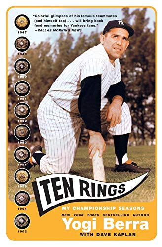 Ten Rings: My Championship Seasons (0060749466) by Yogi Berra; Dave Kaplan