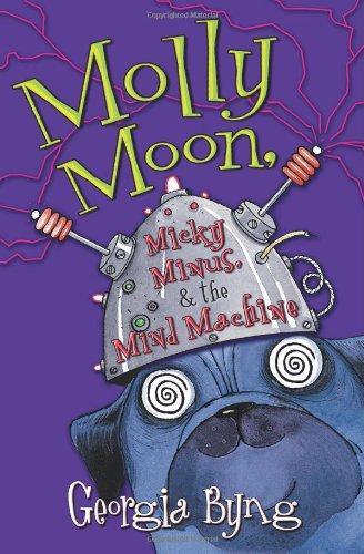 9780060750367: Molly Moon, Micky Minus, & the Mind Machine