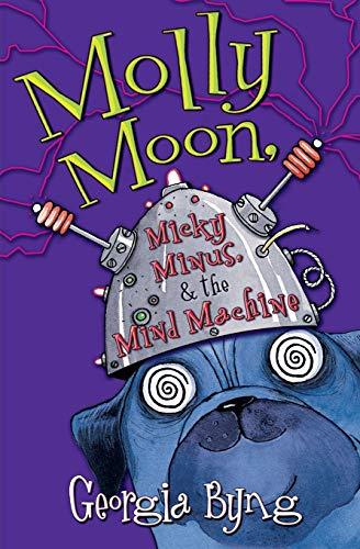 9780060750381: Molly Moon, Micky Minus, & the Mind Machine