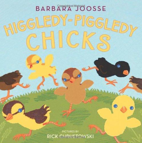 9780060750428: Higgledy-Piggledy Chicks