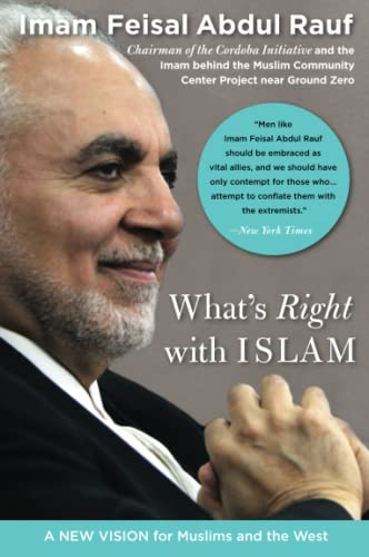 9780060750626: What's Right with Islam: A New Vision for Muslims and the West