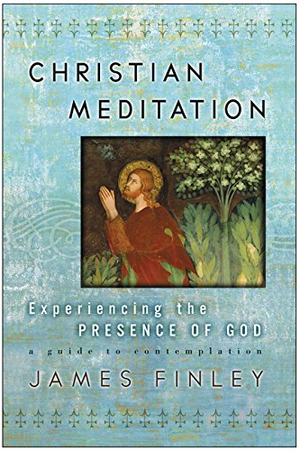 9780060750640: Christian Meditation: Experiencing the Presence of God