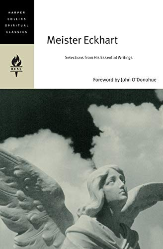 9780060750657: Meister Eckhart: Selections from His Essential Writings (HarperCollins Spiritual Classics)